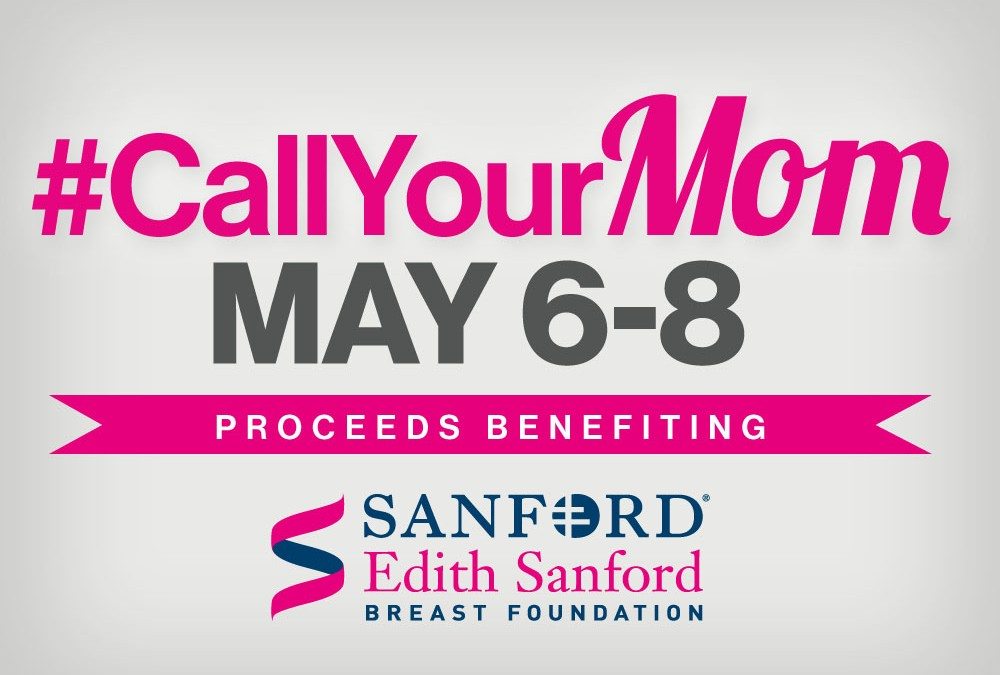 #CallYourMom and support breast cancer research.