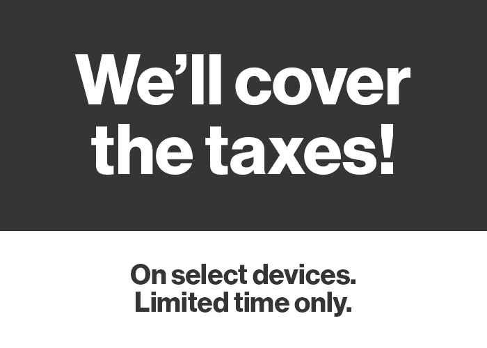 We're covering your taxes!